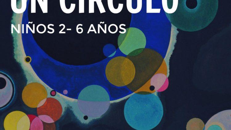Taller de arte en familia Historia de un circulo Kandinsky