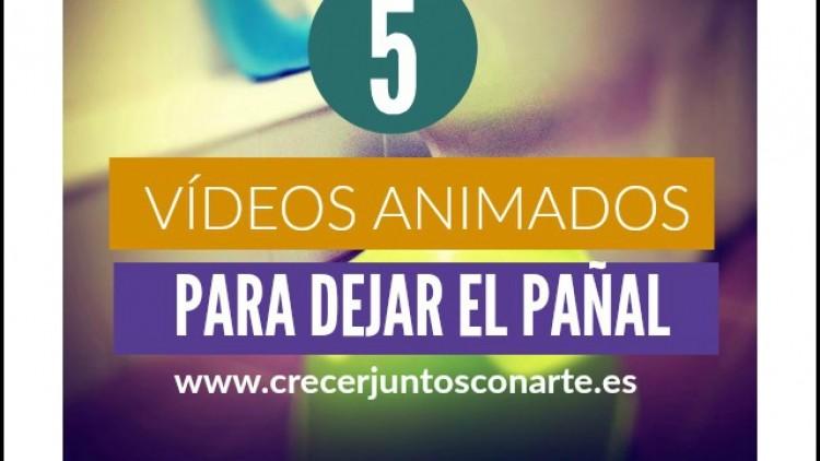 Cinco vídeos animados para dejar el pañal. Control de esfínteres