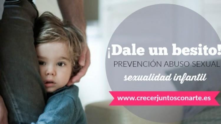 ¡Dale un besito! Prevención abuso sexual Infantil 1 parte
